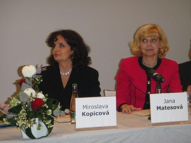 Miroslava Kopicová a Jana Matesová
